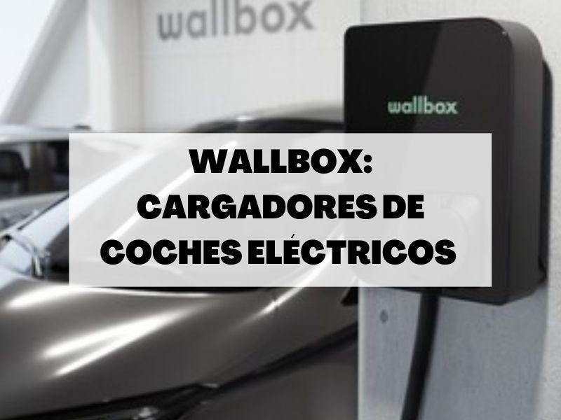 Wallbox abre una planta Barcelona para producir 500.000 cargadores de coches eléctricos al año